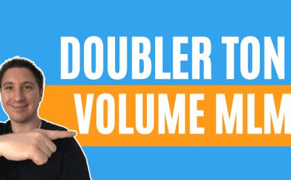 doubler ton volume mlm