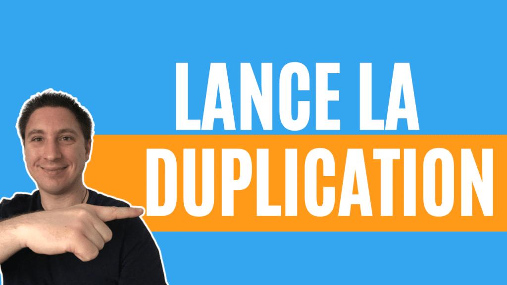 duplication mlm efficace